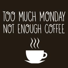 10 Coffee quotes to help you through Monday morning - I Love Coffee