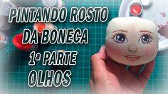 Boneca de pano, Pintando o Rosto da boneca - OLHOS- por Luciane Valeria ...