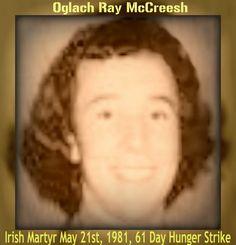 Irish Blog: RAY McCREESH PATRIOT HUNGER STRIKER IRELAND Hunger Strike, Fighting Irish, Northern Ireland, Funeral, Rebel Heart, History, Patriots, People, Blog