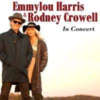 EMMYLOU HARRIS & RODNEY CROWELL - Thursday 25 June, 2015