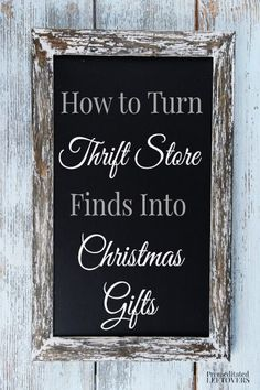 The thrift store is full of all kinds of gifts if you are creative! Here are some ways to turn thrift store finds into Christmas gifts! make money for christmas #christmas