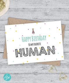 Funny Birthday Card Boyfriend Birthday Funny Card  - Happy Birthday to my favorite Human by FlairandPaper on Etsy
