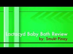 Lactacyd Baby Bath Review