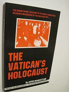 The Vatican's Holocaust: Avro Manhattan: Amazon.com: Books
