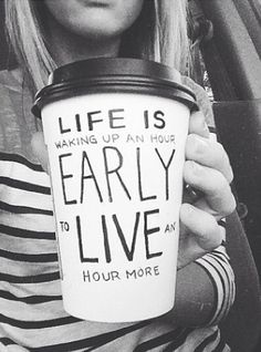 Clearly our favorite morning quote ever. Life.