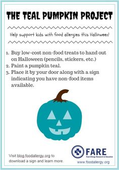 Download a flyer about the #TealPumpkinProject and share it to spread the word - https://blogdotfoodallergydotorg.files.wordpress.com/2014/10/teal-pumpkin-flyer.pdf