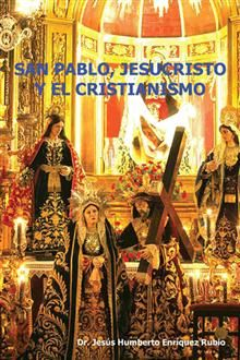Buy San Pablo, Jesucristo Y El Cristianismo by Dr. Jesús Humberto Enríquez Rubio and Read this Book on Kobo's Free Apps. Discover Kobo's Vast Collection of Ebooks and Audiobooks Today - Over 4 Million Titles! San Pablo, Painting, Iglesias, Christianity, Saints, Jesus Christ, Spirituality, Blond, Faith