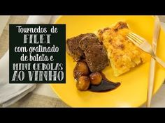 Receita de tournedos de filet com gratinado de batatas e cebolas ao vinho - O Chef e a Chata