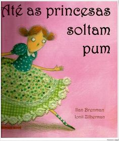 """Laura é uma garotinha e, como toda criança, é bem curiosa. E uma das questões que mais a intrigam, assim como a seus colegas de escola, é saber se as lindas princesas de contos de fadas soltam ou não pum. Ela recorre ao pai para esclarecer esta dúvida tão perturbadora, que, por sua vez, recorre ao antigo """"livro secreto das princesas"""". Com ele, vem a confirmação: sim, Cinderela, Branca de Neve e até a Pequena Sereia sempre soltaram pum!  Faixa etária:  7 a 9 anos"""