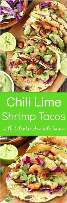 Great sauce, made it with guacamole-Chili Lime Shrimp Tacos - Treat your tastebuds with some incredible flavors with these Chili Lime Shrimp Tacos! Dressed in a delicious and simple cilantro avocado sauce, these tacos are gluten-free and dairy-free. Fish Recipes, Seafood Recipes, Mexican Food Recipes, Cooking Recipes, Healthy Recipes, Recipies, Cabbage Recipes, Sauce Recipes, Keto Recipes