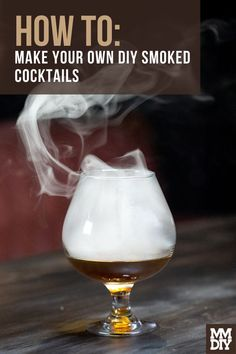 To smoke a cocktail you don't start with smoky spirits or ingredients, but you actually mix the whole cocktail or one of its components with actual smoke. To make it happen, you just need some means of generating smoke; that is, something to light on fire. We've together some ideas on how you can start smoking your own cocktails. // Smoked Cocktails // Cocktail Tips Smoked Cocktails, Make Your Own, Make It Yourself, Can Lights, Hurricane Glass, Smoking, Fire, Canning, Modern