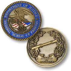 Department of Justice Federal Bureau of Prisons DOJ Challenge Coin Coin Collecting Books, Police Challenge Coins, Federal Prison, Federal Bureau, Law Enforcement Agencies, Coin Values, Police Patches, Department Of Justice
