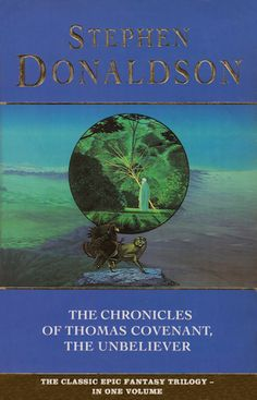 """The Chronicles of Thomas Covenant, the Unbeliever: """"Lord Foul's Bane"""", """"Illearth War"""" and """"Power That Preserves"""" by Stephen Donaldson New Books, Good Books, Books To Read, Fantasy Books, Sci Fi Fantasy, The Big Read, Alternate Worlds, The Covenant, Bane"""