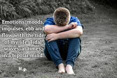 Bipolar is a tide of emotions.