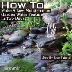 How To Make A Low-Maintenance Garden Water Feature In Two Days - Plant Care Today