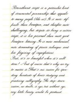Copperplate is more demanding of precise technique.. - Penmanship - The Fountain Pen Network