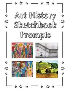 Art History Sketchbook Prompts from Teachers Pay Teachers. Good idea for sub or early finishers.