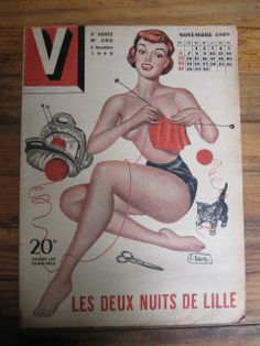 ... Original French Pin Up Magazine, V Nov. 1949 Knitting Pin Up On Cover