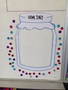 Gem Jar whole class reward system. When the entire class does something remarkable, put a gem in the jar.