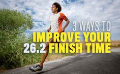 Learn how to improve your marathon finish time.