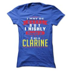 I May Be Wrong But ᐂ I Highly Doubt It I Am A (ツ)_/¯  CLARINE - T Shirt, Hoodie, Hoodies, Year,Name, BirthdayI May Be Wrong But I Highly Doubt It I Am A  CLARINE - T Shirt, Hoodie, Hoodies, Year,Name, BirthdayI May Be Wrong But I Highly Doubt It I Am A  CLARINE  T Shirt, Hoodie, Hoodies, Year,Name, Birthday