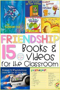 Teachers can use the 15 friendship books and videos for the classroom to teach kids friendship skills: how to make friends and how to be a good friend. These resources work well during social-emotional learning lessons and activities. #friendshipactivities #friendshipbooks #socialemotionallearning #booksforkids #friendshipskills