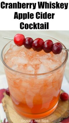 Apple Cider Whiskey, Apple Cider Cocktail, Cranberry Juice Cocktail, Cider Cocktails, Holiday Drinks, Christmas Cocktails, Thanksgiving Drinks, Winter Drinks, Alcohol Drink Recipes