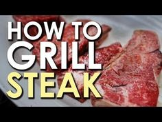 How to Grill the Perfect Steak [VIDEO]