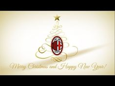 Merry Christmas and Happy New Year from Ac Milan!