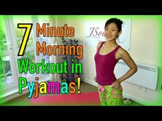 The 7-minute PJ morning work out