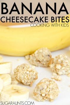 Banana Cheesecake Bites recipe for cooking with kids. Part of the Cooking with Kids ABCs series.