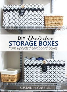 DIY decorative storage boxes | Upcycled cardboard box storage containers | How to make fabric covered storage boxes from cardboard #storage #upcycling #homeorganization #closetorganization