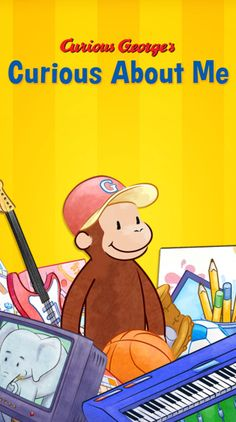 Curious George has a brand new app - Curious About Me! With your help, along with everyone's favorite monkey, Curious George, your child will be become the star of his or her very own story!