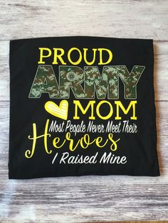 This is a Proud Army Mom shirt. This is available in unisex tee, women's fit crew neck shirt, tank top and racer back tank top. This shirt is available in sizes Army Police, Military Soldier, Army Mom Shirts, Military Crafts, Graduation Party Planning, Army Family, Proud Mom, T Shirt, Boot Camp