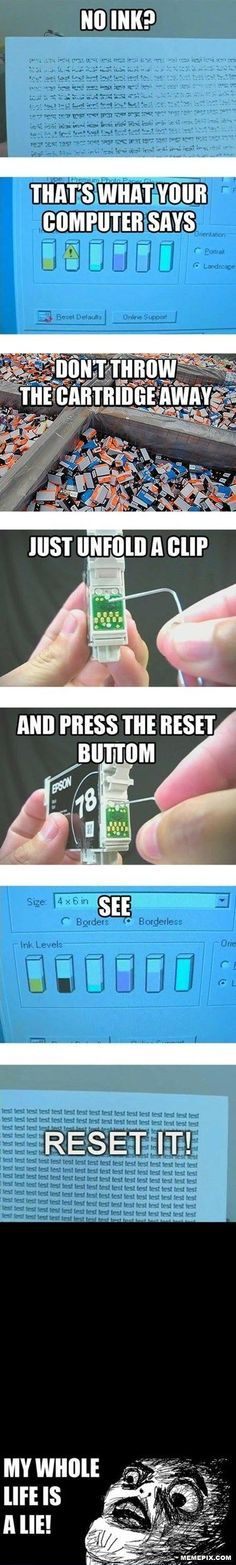 The ink is a lie! (Reset your ink cartridges.)