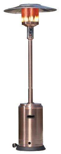 Fire Sense Commercial Patio Heater, Copper Finish by Fire Sense. $288.99. Heat range up to 18 feet diameter; puts out 46,000 BTU's of steady warmth. Stainless steel burners and double-mantle heating grid for optimal durability. Pilotless single-stage ignition for easy starts every time, years to come. Aluminum reflector hood directs and enhances heat output; wheels for perfect positioning. Measures 18 by 33 by 89 inches; weighs 51 pounds for stability. Bringing out...