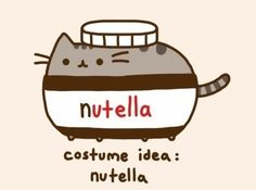I love pusheen and nutella! and together it equals pushtella!