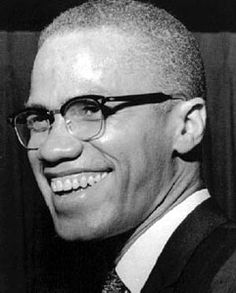 "How I only wish I were alive to meet and shake hands with Brother Minister Malcolm X! I love everything about him from his ""make it plain"" attitude to his ability to verbally assault anyone who dared debate with him to his infectious smile. *breathless* MalcolmX.com"