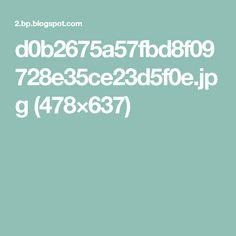 d0b2675a57fbd8f09728e35ce23d5f0e.jpg (478×637)