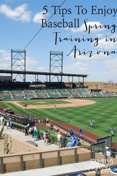 5 Tips to Enjoy Baseball Spring Training in Arizona
