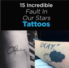 """15 Incredible Tattoos Inspired By """"The Fault In Our Stars"""" I liked this book too much. I wouldn't get one but still love it."""