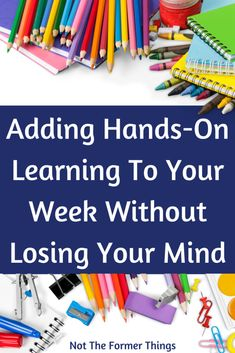 These are my best tips and tricks for adding hands-on learning to your week, without wanting to scream and claw your face! Life Learning, Hands On Learning, Hands On Activities, Learning Activities, Holiday Activities, Homeschool Blogs, How To Start Homeschooling, Homeschooling Resources, Classroom Management Techniques