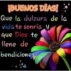 Buenos Dias  http://enviarpostales.net/imagenes/buenos-dias-1040/ Saludos de Buenos Días Mensaje Positivo Buenos Días Para Ti Buenos Dias