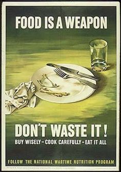"""This is a propaganda poster regarding food rations during the time of World War I. The posters would say """"Food is a weapon, don't waste it"""" meaning that food is scarce just like the weapons we need for war. Vintage Advertisements, Vintage Ads, Vintage Posters, Vintage Food, Retro Ads, Weird Vintage, Retro Food, Vintage Recipes, Vintage Travel"""