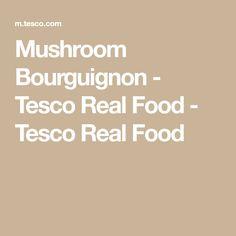 Mushroom Bourguignon - Tesco Real Food - Tesco Real Food