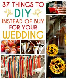37 DIY Decorations to Make Instead of Buy for your Wedding (Some of these ideas are so creative!)