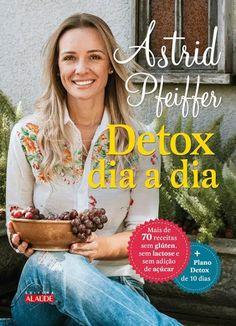 Detox Dia a Dia - Astrid Pfeiffer