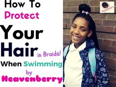 If you have just started to go swimming at school or when not at school , make sure you are protecting your hair from the dreaded chlorine! Afro Hair Growth, Afro Hair Tips, Protective Braids, Curly Kids, Kid Braid Styles, Braids For Kids, How To Protect Yourself, Kids Swimming, Black Kids