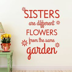 This Sisters wall quote is perfect to dedicate to your best friend!  ❤ Select the size and color that best...