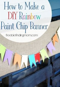 How to Make a Bunting: DIY Rainbow Paint Chip Banner How to Make a DIY Rainbow Paint Chip Banner – Create a rainbow paint chip banner on the cheap for your next party. Here are step by step instructions on how to make a bunting. Crafts To Make, Crafts For Kids, Bunting Tutorial, How To Make Banners, Rainbow Birthday Party, Rainbow Painting, Paint Swatches, Paint Chips, Art Party